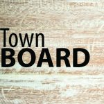 Town board talks sidewalks and developments