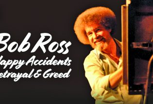 PLAY – Bob Ross documentary paints a picture of betrayal